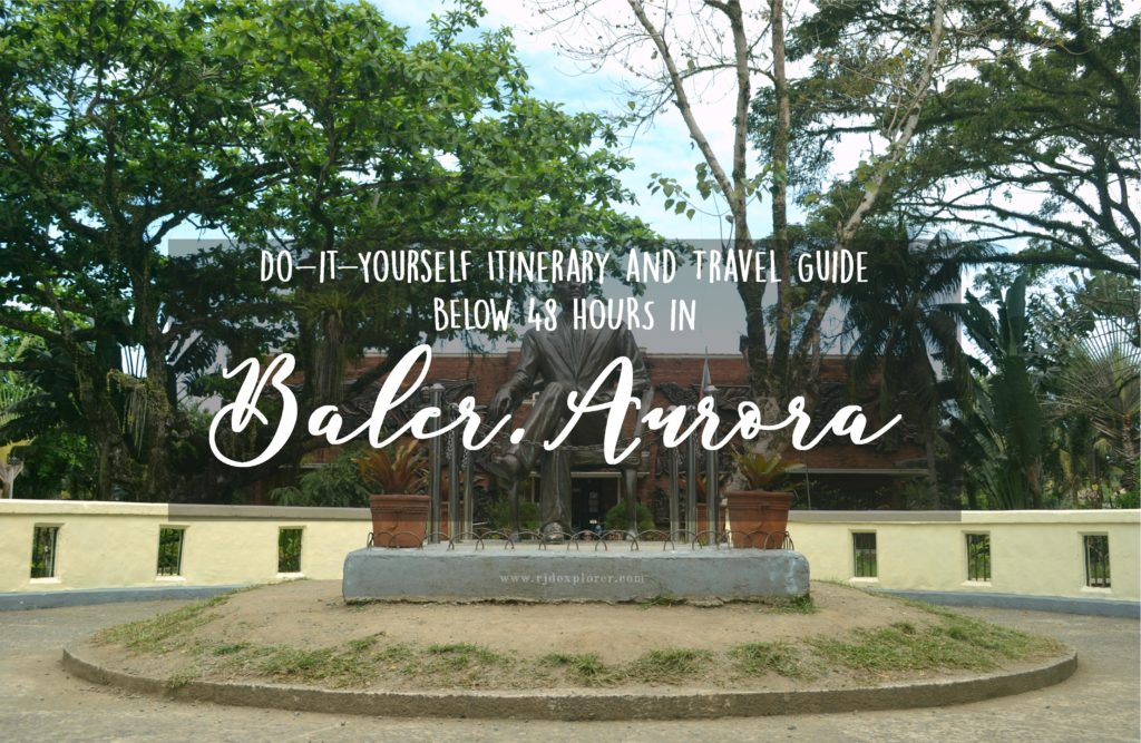Travel Guide Baler, Aurora: DIY Itinerary and Expenses