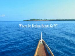 broken hearts go
