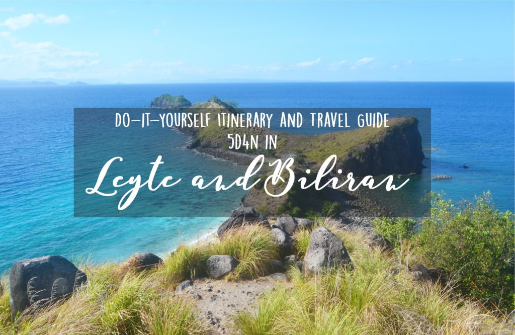 DIY Itinerary and Travel Guide: 5D4N Leyte and Biliran