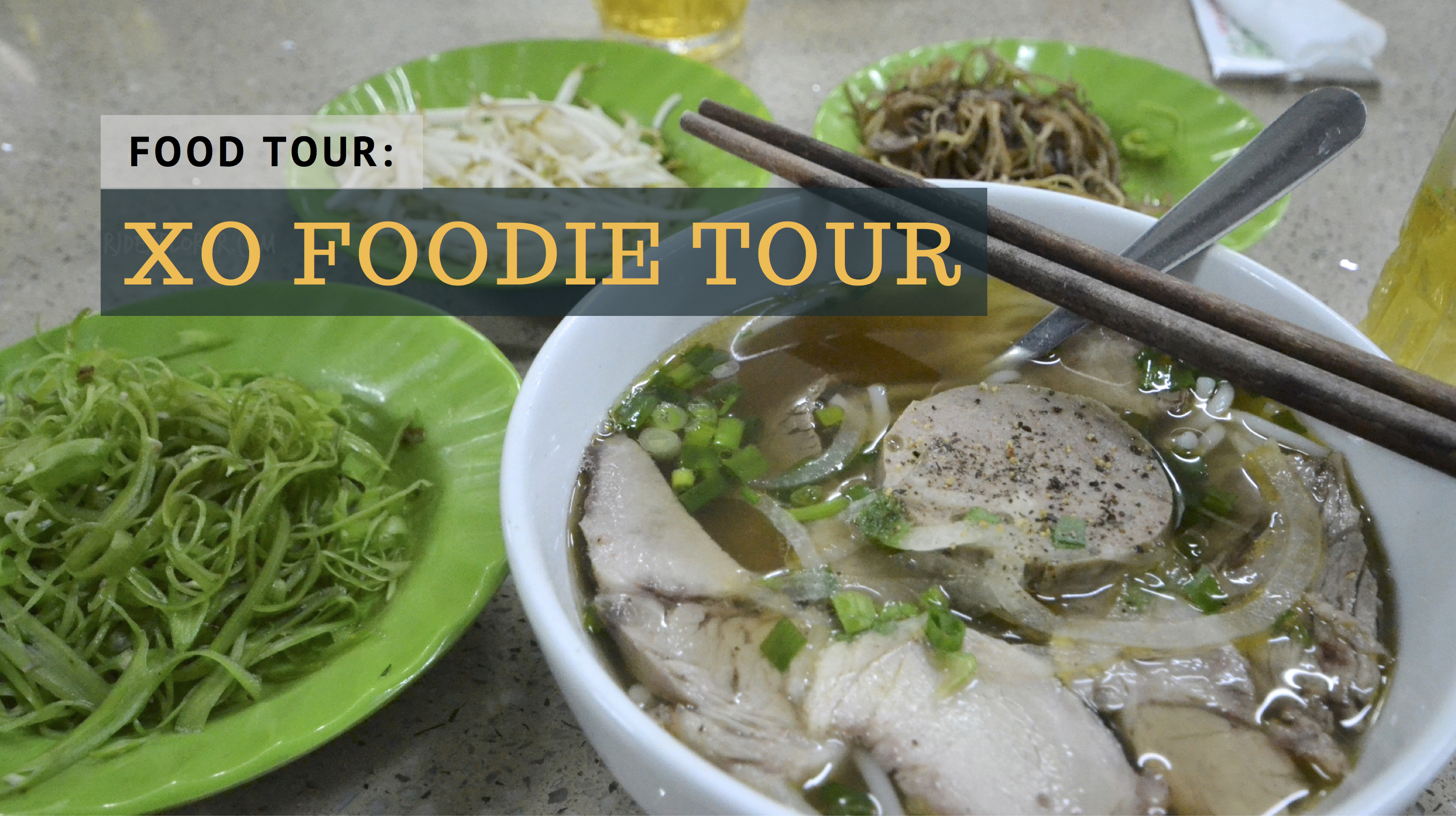 HO CHI MINH CITY | XO Foodie Tour: Saigon's Food and Culture on Two Wheels - iWander. iExperience. iKwento