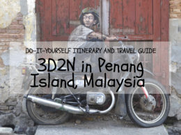 penang island itinerary travel guide