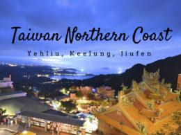 taiwan northern coast yehliu keelung jiufen