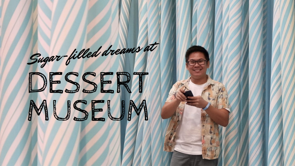 The Dessert Museum: Favorite Desserts Come to Life