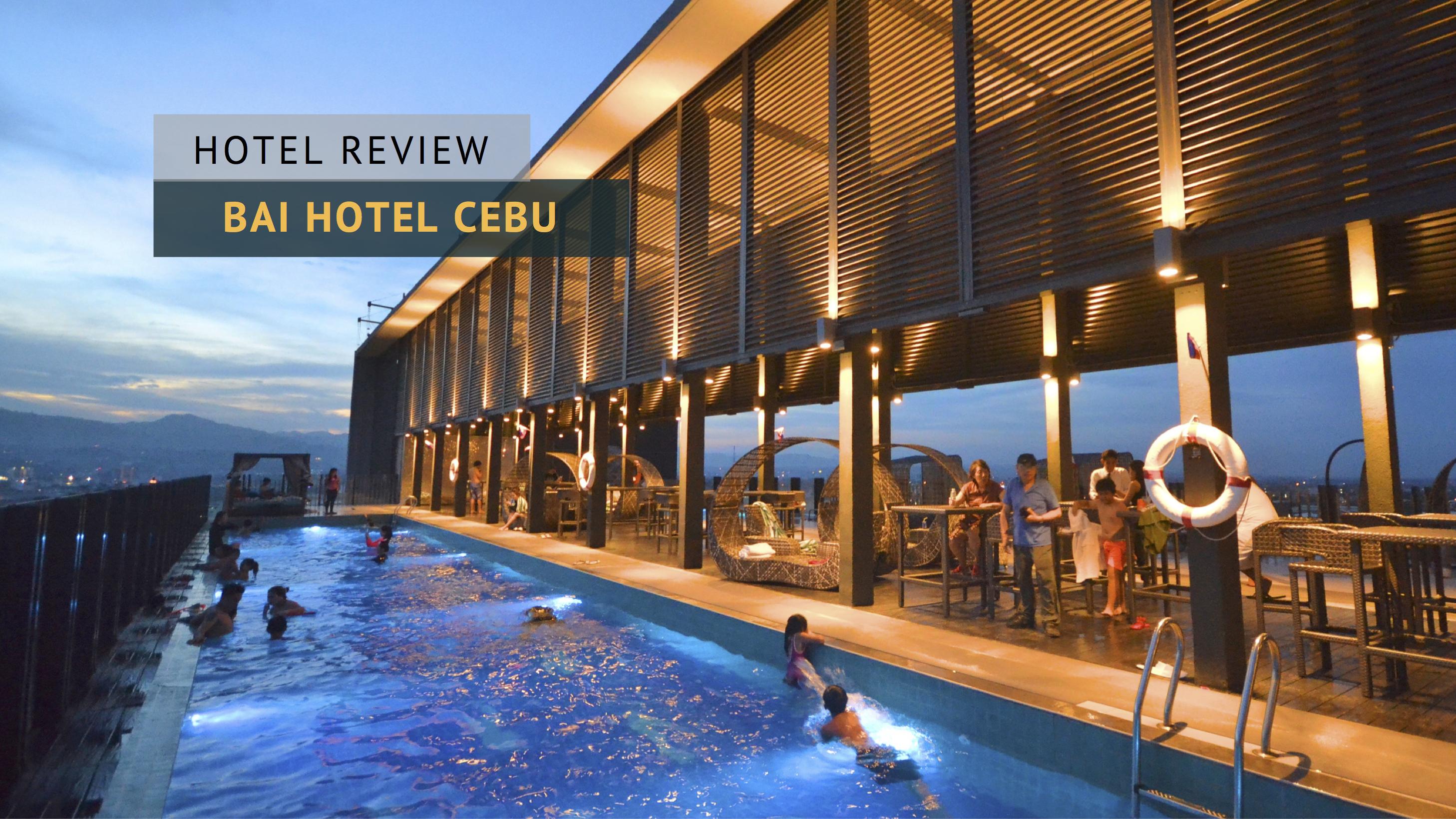 Bai Hotel Cebu: Stay in the Heart of Metro Cebu - iWander